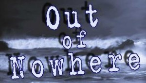 Out Of Nowhere -